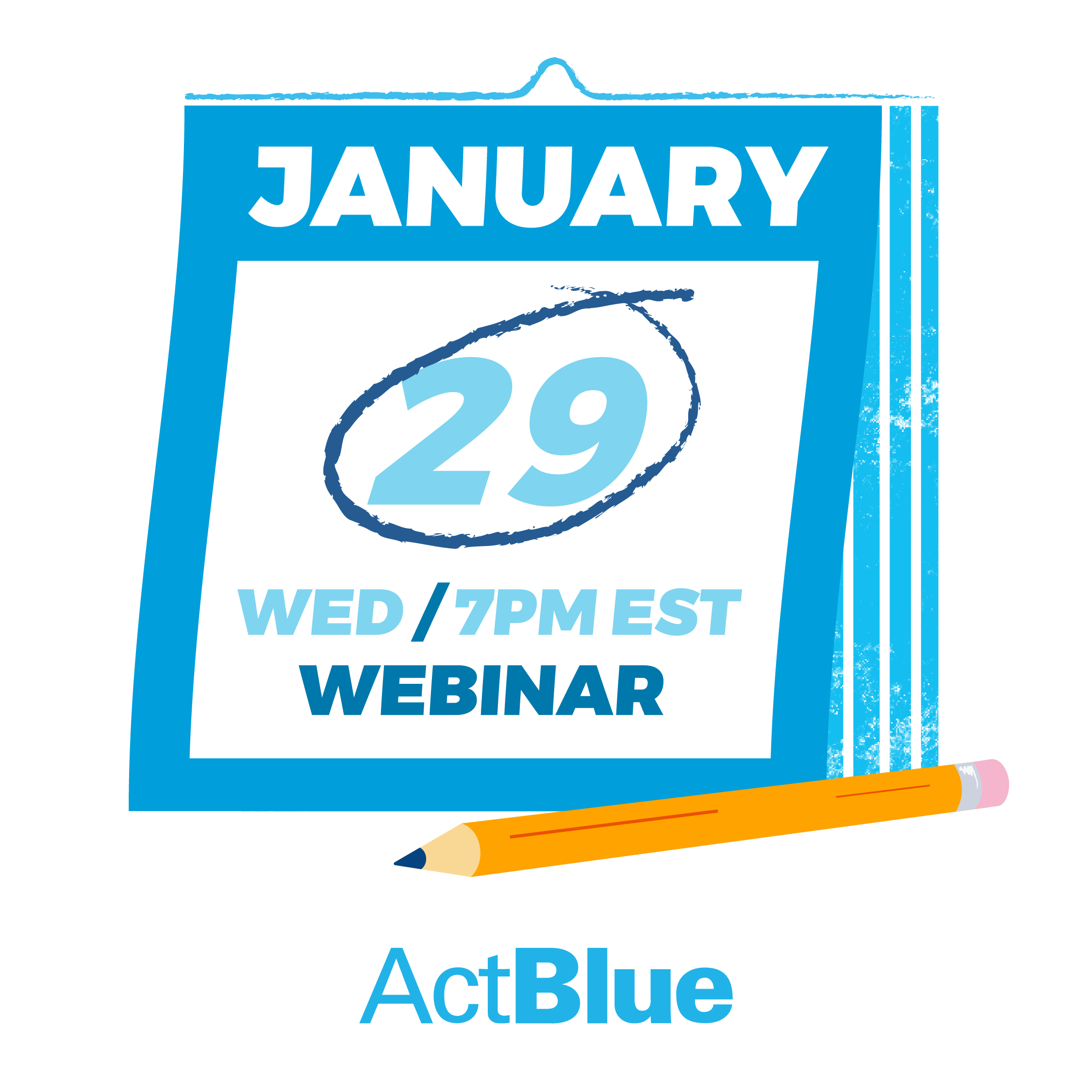 ActBlue's webinar begins on January 29, 7pm EST