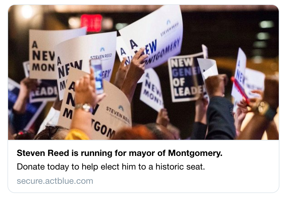 Screenshot of social share. Image of people holding signs, text says Steven Reed is running for mayor of Montgomery. Donate today to help elect him to a historic seat.